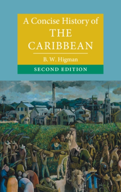 Concise History of the Caribbean