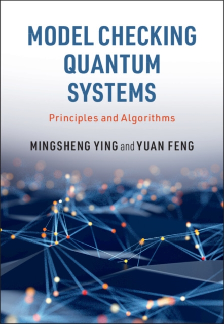 Model Checking Quantum Systems