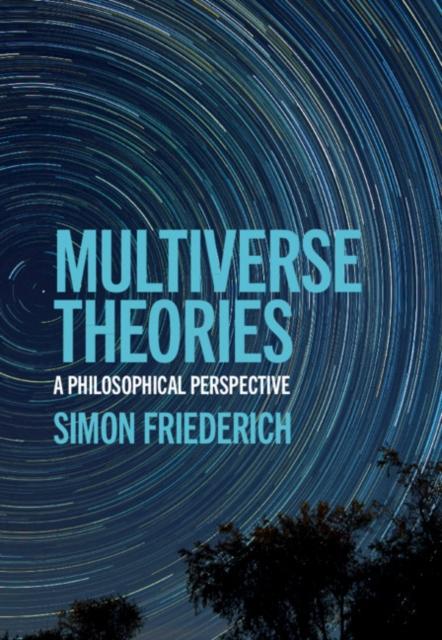 Multiverse Theories