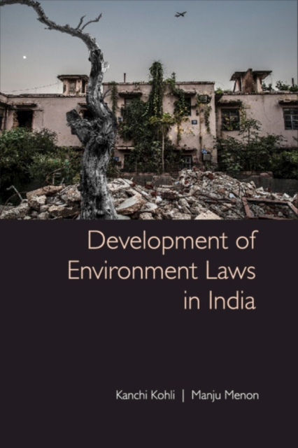 Development of Environmental Laws in India