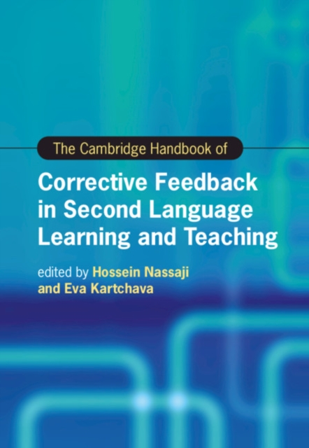 Cambridge Handbook of Corrective Feedback in Second Language Learning and Teaching