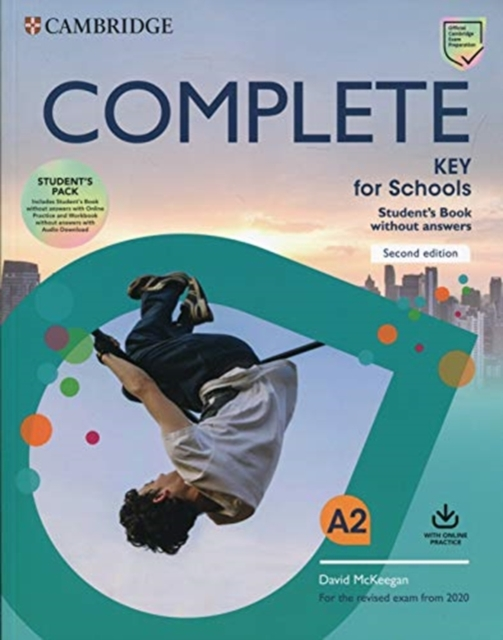 Complete Key for Schools Student's Book without Answers with Online Practice and Workbook without Answers with Audio Download