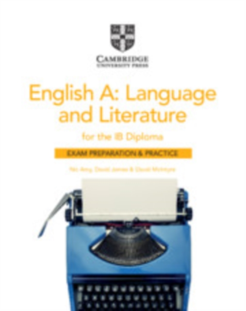 English A: Language and Literature for the IB Diploma Exam Preparation and Practice
