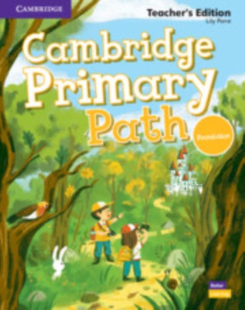 Cambridge Primary Path Foundation Level Teacher's Edition American English