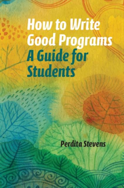 How to Write Good Programs