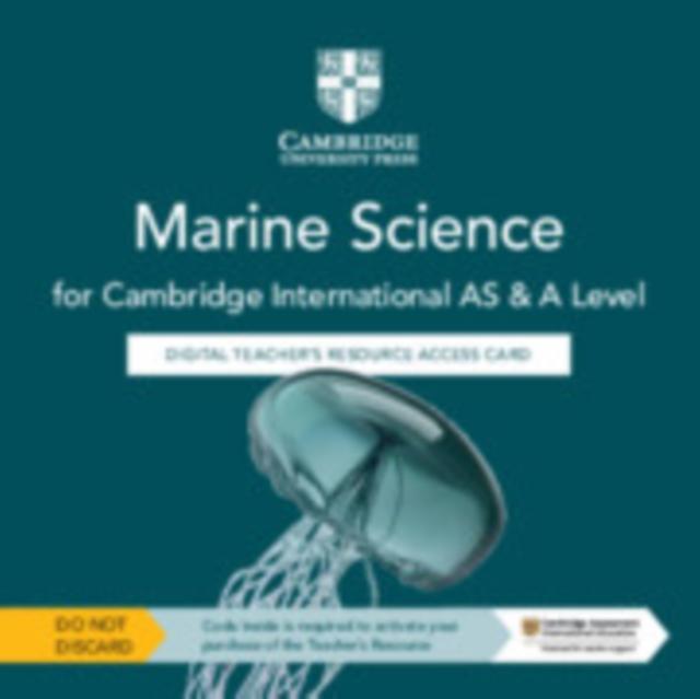 Cambridge International AS & A Level Marine Science Digital Teacher's Resource Access Card