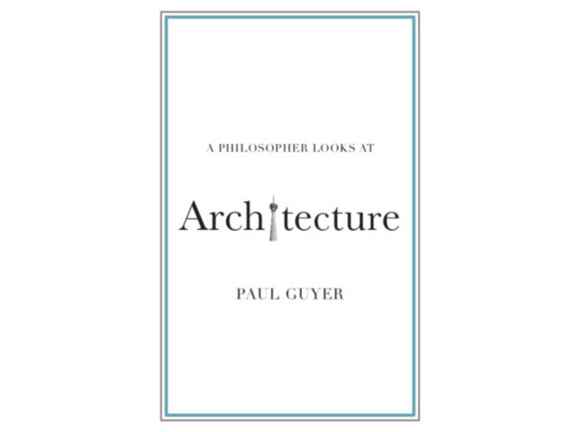 Philosopher Looks at Architecture