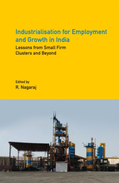 Industrialisation for Employment and Growth in India