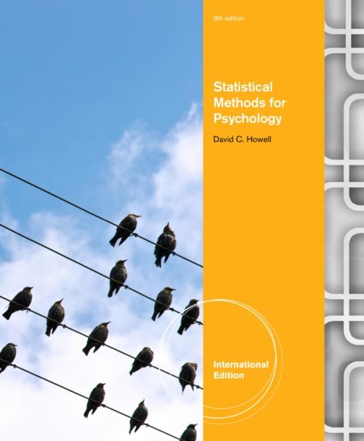 Statistical Methods for Psychology, International Edition