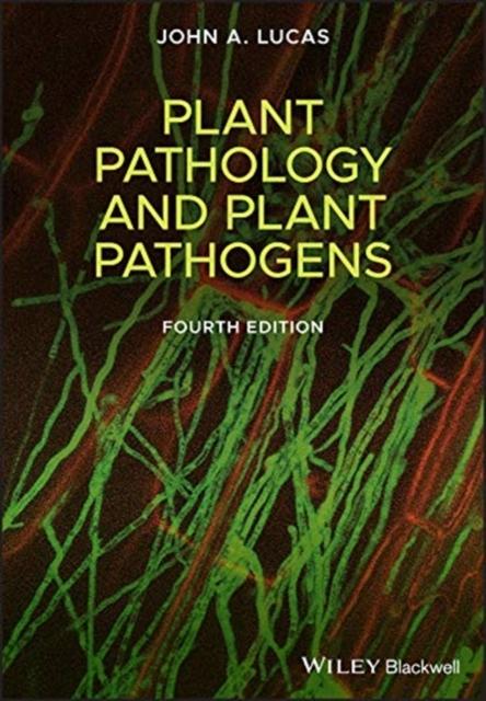 Plant Pathology and Plant Pathogens