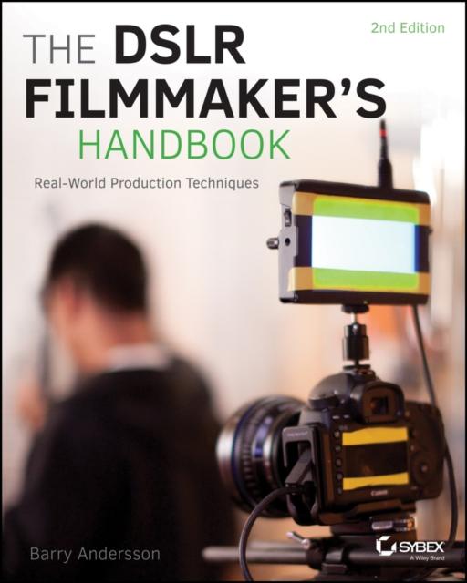 DSLR Filmmaker's Handbook