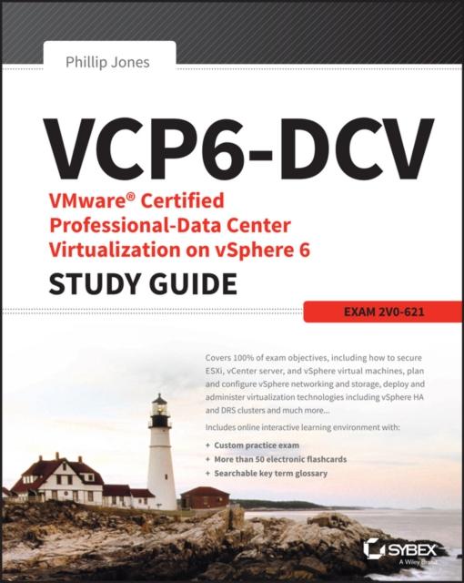 VMware Certified Professional-Data Center Virtualization on vSphere 6.7 Study Guide