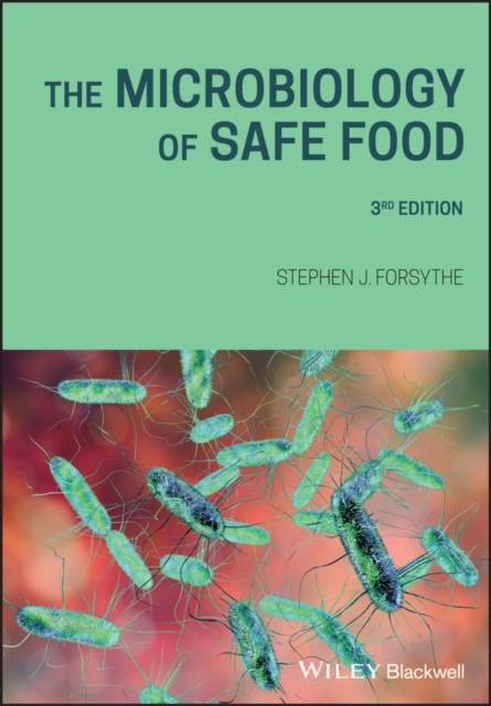 Microbiology of Safe Food