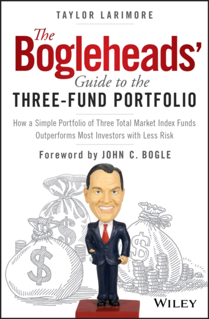 Bogleheads' Guide to the Three-Fund Portfolio