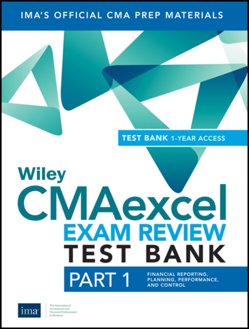 Wiley CMAexcel Learning System Exam Review 2019, Part 1
