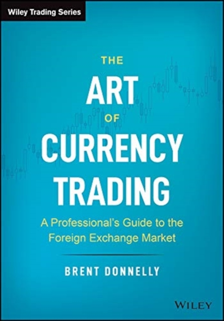Art of Currency Trading