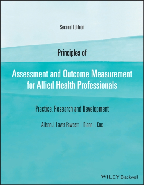 Principles of Assessment and Outcome Measurement for Allied Health Professionals