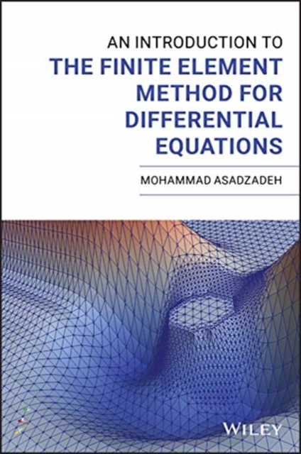 Introduction to the Finite Element Method for Differential Equations