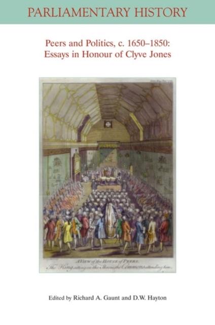 Peers and Politics, c. 1650 - 1850