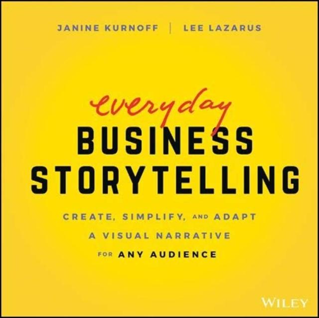Everyday Business Storytelling