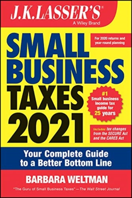 J.K. Lasser's Small Business Taxes 2021