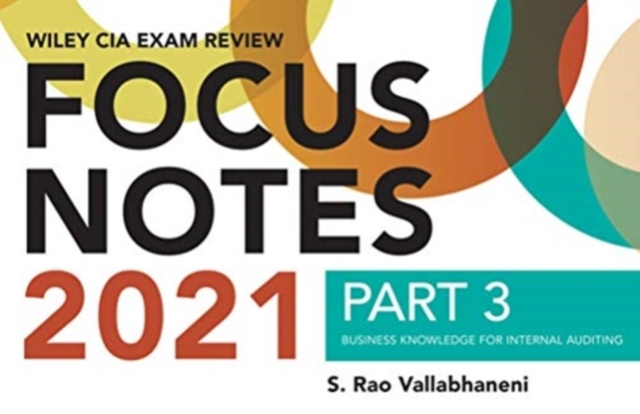 Wiley CIA Exam Review Focus Notes 2021, Part 3