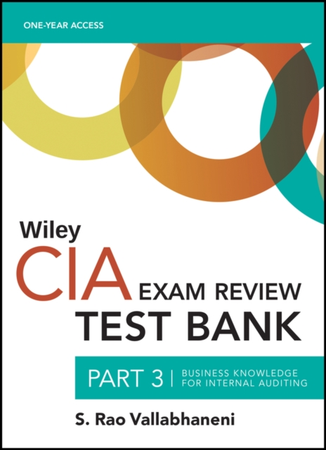Wiley CIA 2022 part 3 Test Bank: Business Knowledge for Internal Auditing (1-year access)