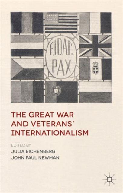 Great War and Veterans' Internationalism