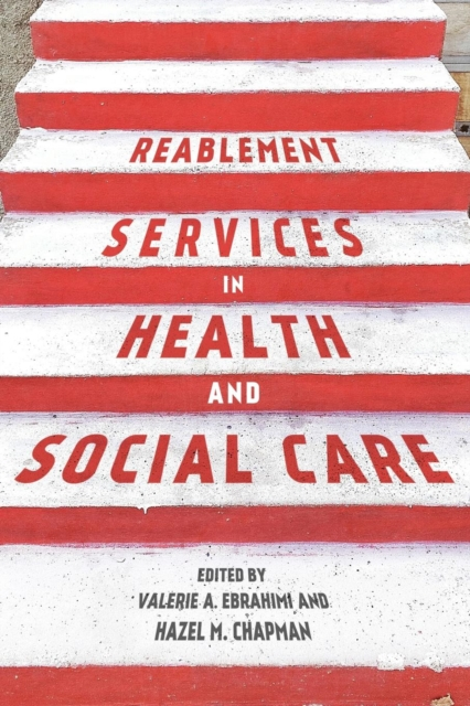 Reablement Services in Health and Social Care