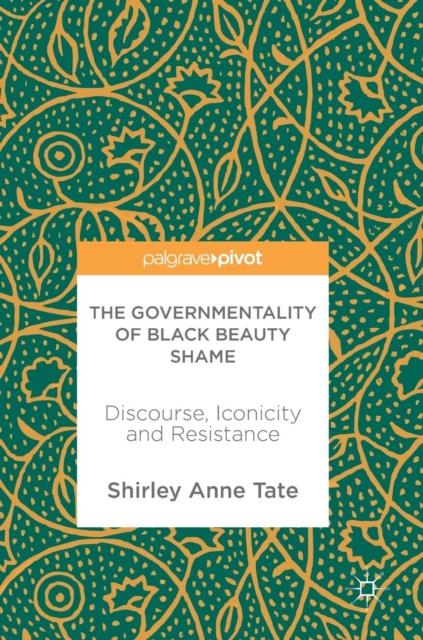 Governmentality of Black Beauty Shame