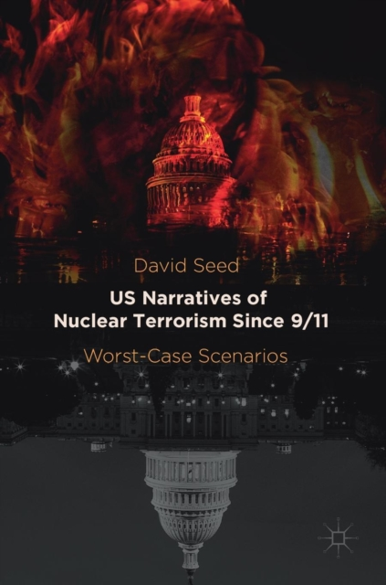 US Narratives of Nuclear Terrorism Since 9/11