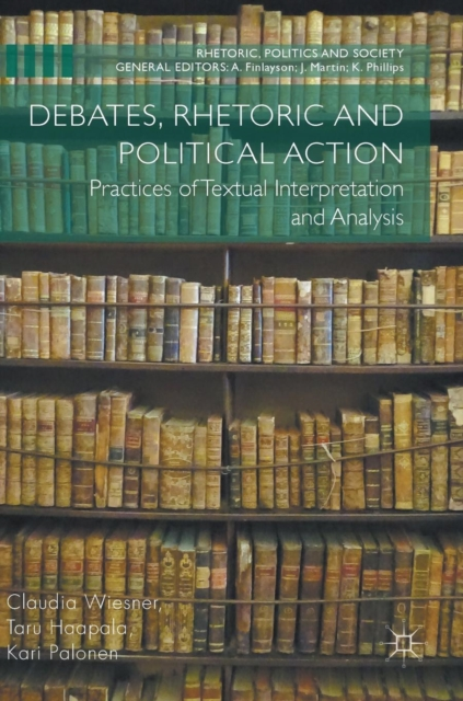 Debates, Rhetoric and Political Action