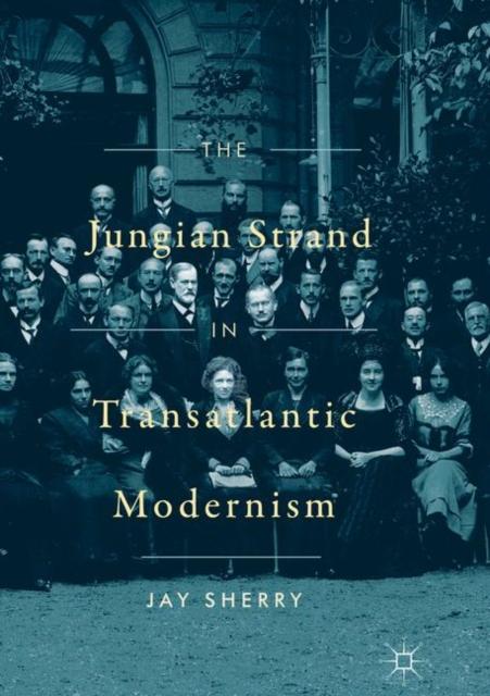 Jungian Strand in Transatlantic Modernism
