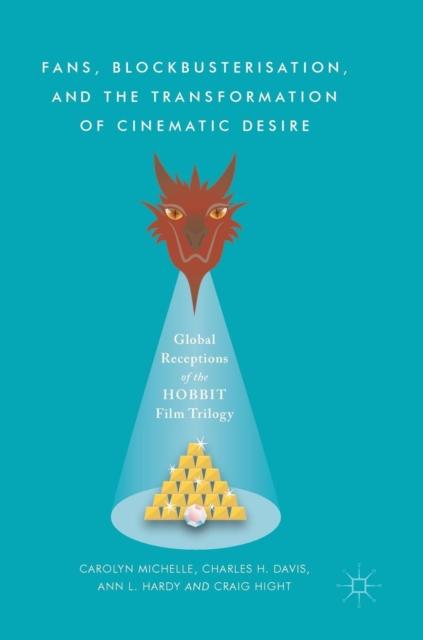 Fans, Blockbusterisation, and the Transformation of Cinematic Desire