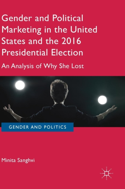 Gender and Political Marketing in the United States and the 2016 Presidential Election