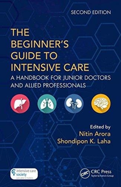 Beginner's Guide to Intensive Care