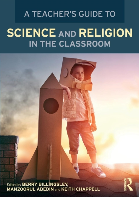 Teacher's Guide to Science and Religion in the Classroom
