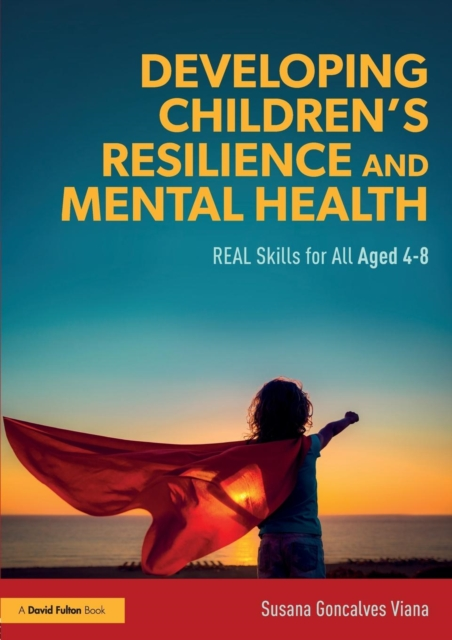 Developing Children's Resilience and Mental Health