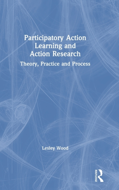 Participatory Action Learning and Action Research