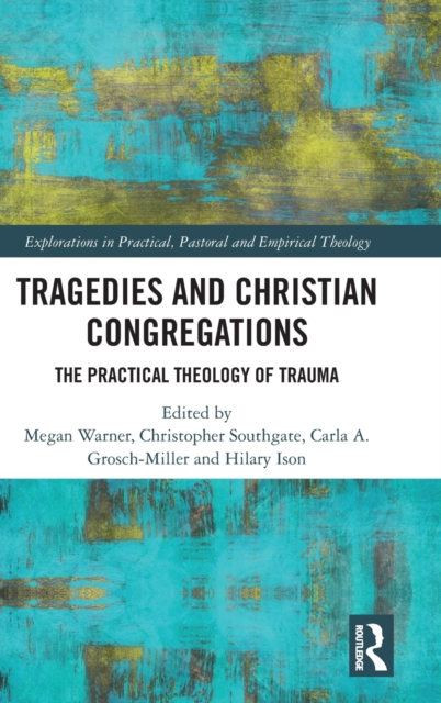 Tragedies and Christian Congregations