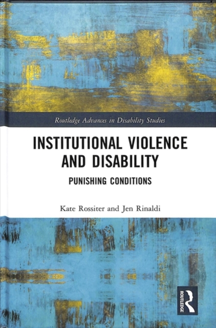 Institutional Violence and Disability