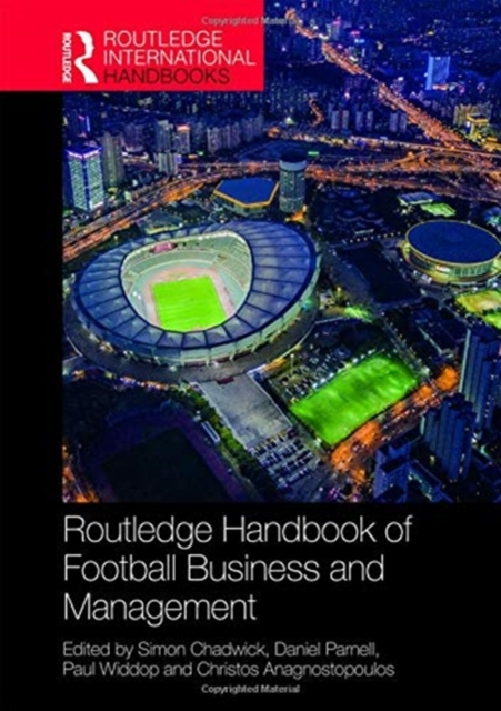Routledge Handbook of Football Business and Management
