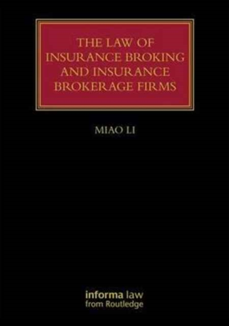 Law of Insurance Broking and Insurance Brokerage Firms