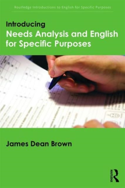 Introducing Needs Analysis and English for Specific Purposes