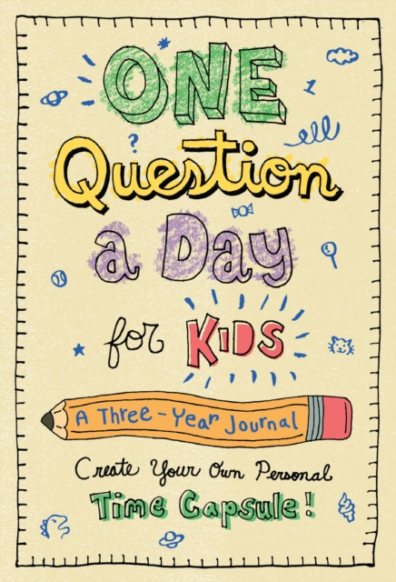 One Question a Day for Kids: A Three-Year Journal