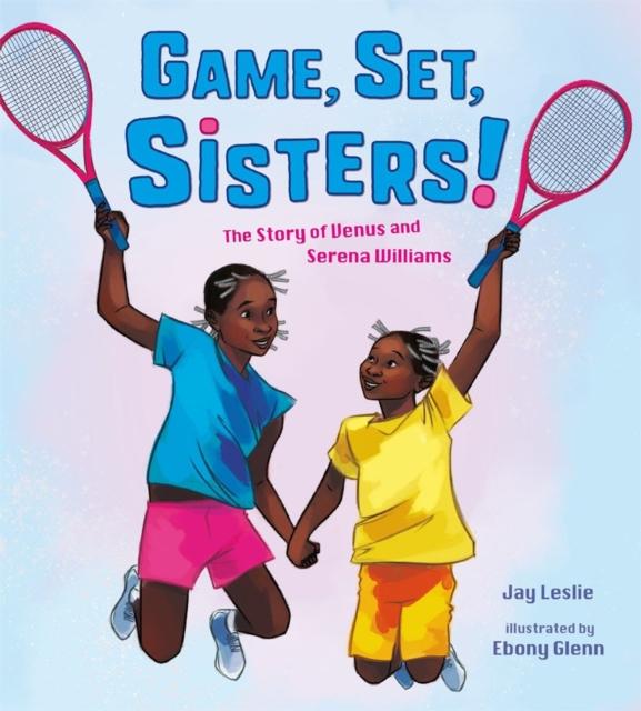 Game, Set, Sisters