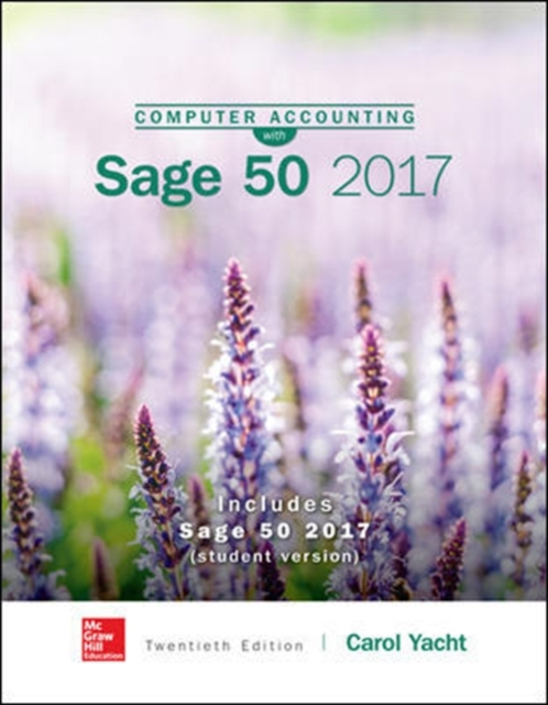 Computer Accounting with Sage 50 Complete Accounting 2017