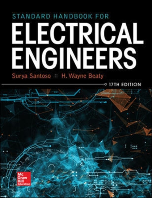 Standard Handbook for Electrical Engineers, Seventeenth Edition