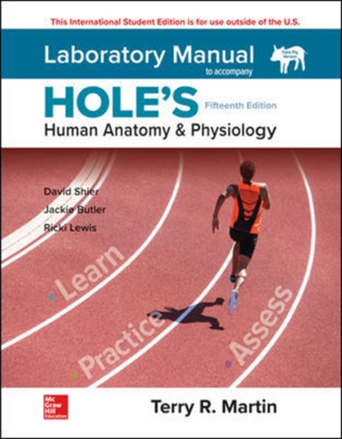 ISE Laboratory Manual for Hole's Human Anatomy & Physiology Fetal Pig Version