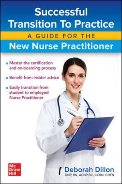 Successful Transition to Practice: A Guide for the New Nurse Practitioner